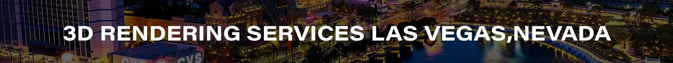 3D Rendering Services Las Vegas,Nevada