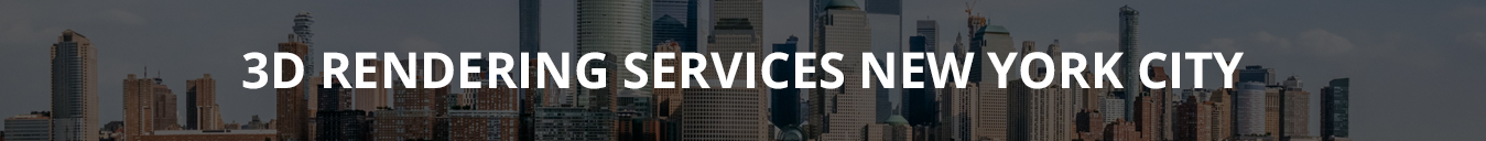 3D-RENDERING-SERVICES-NEW-YORK-CITY