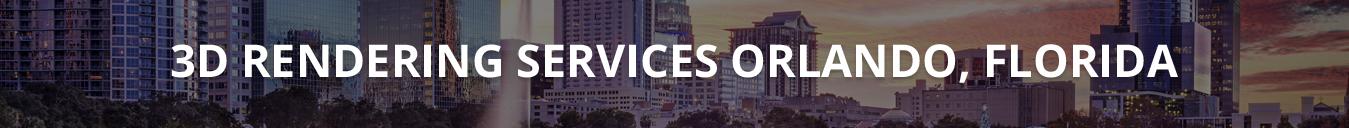 3D Rendering Services Orlando, Florida