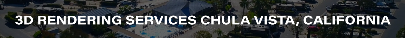 3D Rendering Services Chula Vista, California