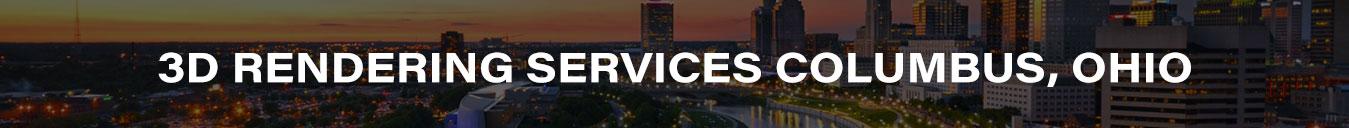 3D Rendering Services Columbus, Ohio
