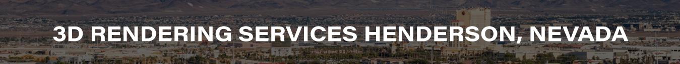 3D Rendering Services Henderson, Nevada