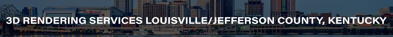 3D Rendering Services Louisville/Jefferson County, Kentucky