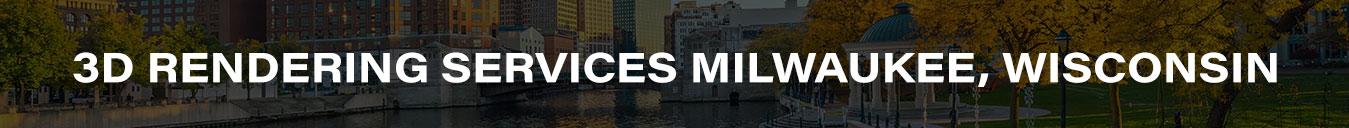 3D Rendering Services Milwaukee, Wisconsin