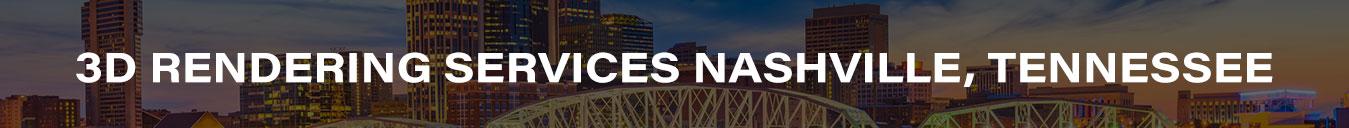 3D Rendering Services Nashville, Tennessee