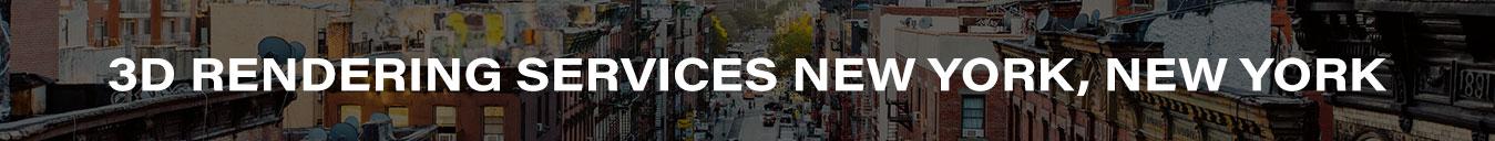 3D Rendering Services New York, New York