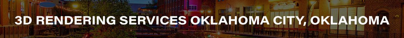3D Rendering Services Oklahoma City, Oklahoma