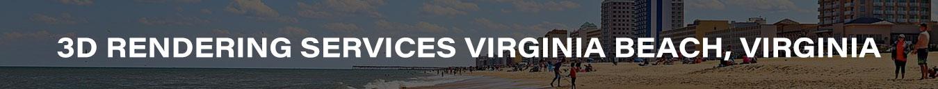 3D Rendering Services Virginia Beach, Virginia