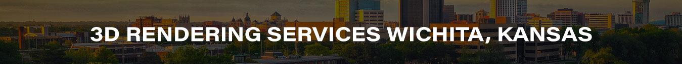 3D Rendering Services Wichita, Kansas
